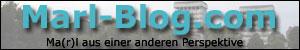 ..:: Marl-Blog.com - Ma(r)l aus einer anderen Perspektive. ::..